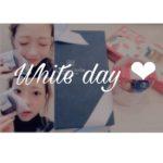 今日は White day ♡ 🍫🍪